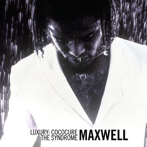 Luxury: Cococure: The Syndrome EP by Maxwell