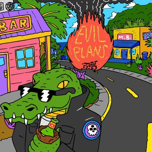 Evil Plans by Magic Bronson