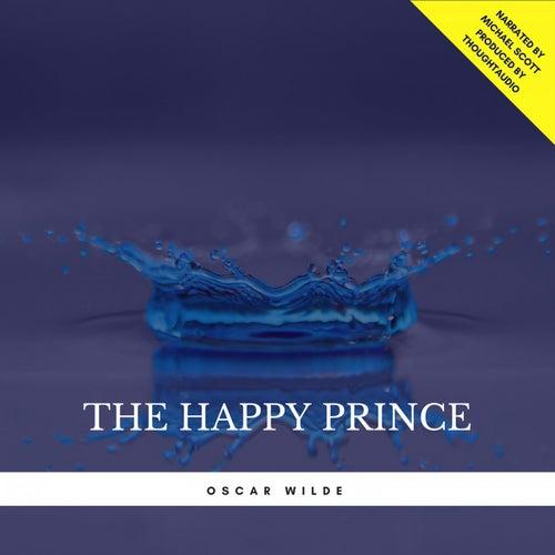 The Happy Prince von Oscar Wilde