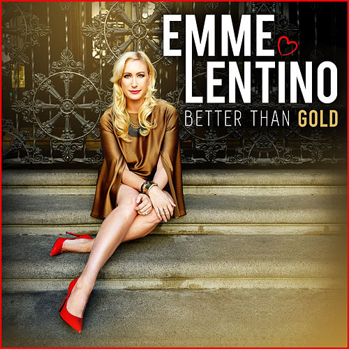 Better Than Gold by Emme Lentino