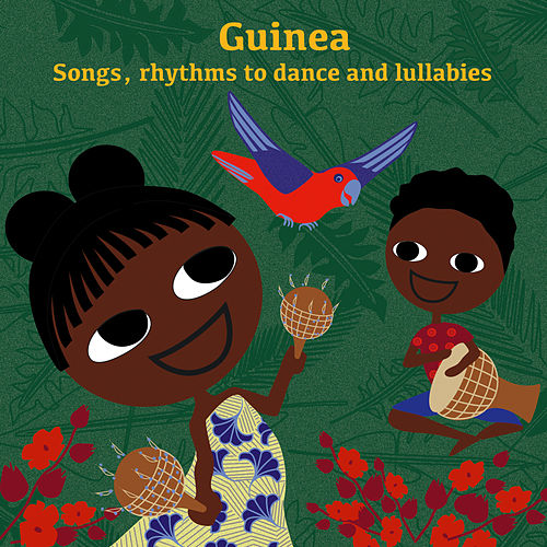 Guinea: Songs, Rhythms to Dance and Lullabies von Sia Tolno
