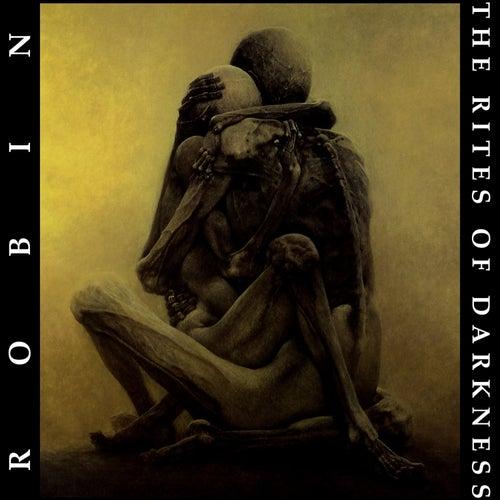 The Rites of Darkness de Robin