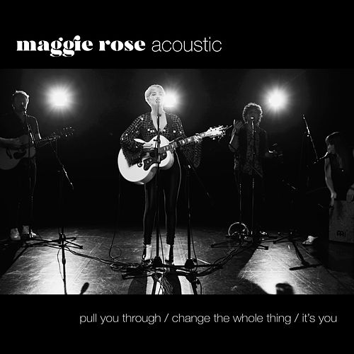 Maggie Rose (Acoustic) by Maggie Rose