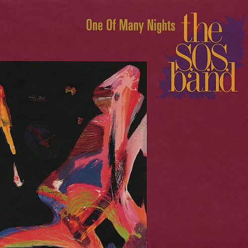 One Of Many Nights by The S.O.S. Band