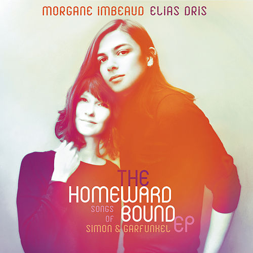The Homeward Bound: Songs Of Simon & Garfunkel EP de Morgane Imbeaud