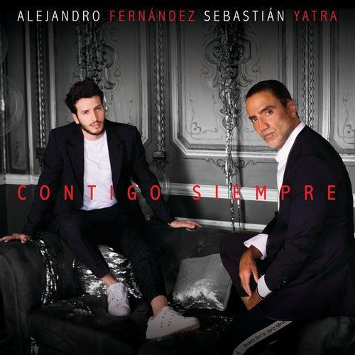 Contigo Siempre de Alejandro Fernandez & Sebastián Yatra