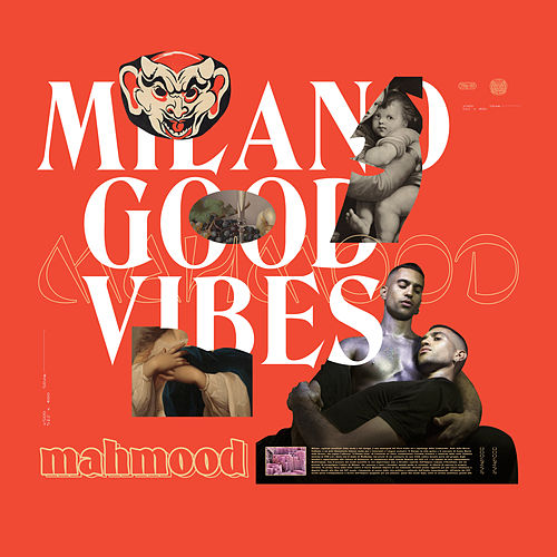 Milano Good Vibes de Mahmood
