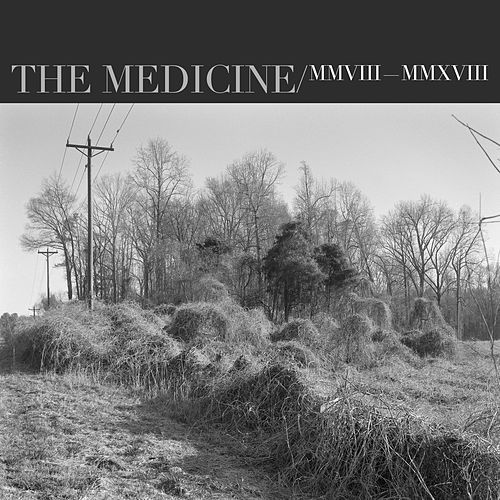 The Medicine (10th Anniversary Deluxe Edition) by John Mark McMillan