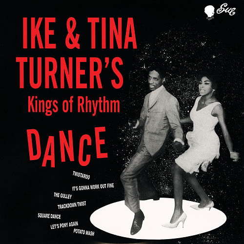 Ike & Tina Turner's Kings Of Rhythm Dance de Ike and Tina Turner