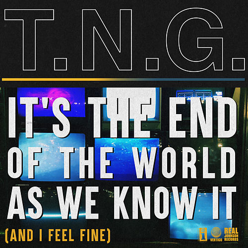 It's The End of The World As We Know It (And I Feel Fine) von Night Game