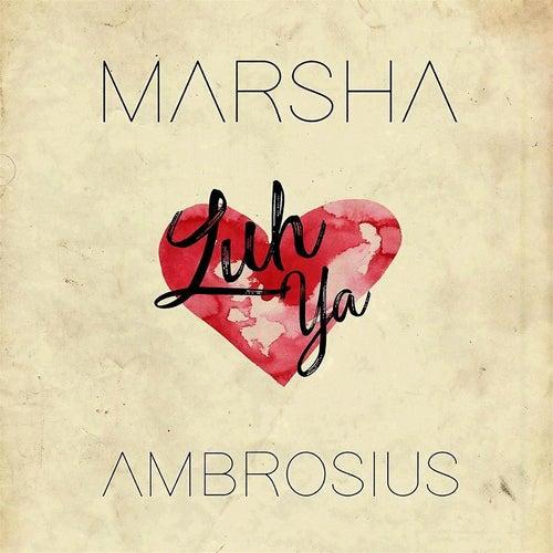 Luh Ya by Marsha Ambrosius