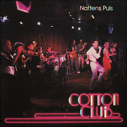 Nattens puls de The Cotton Club