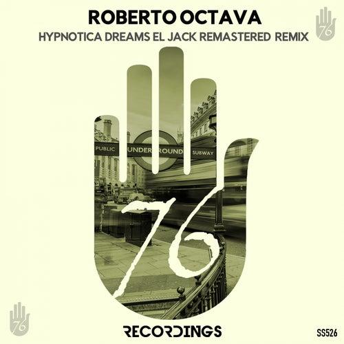 Hypnotica Dreams Remix von Roberto Octava