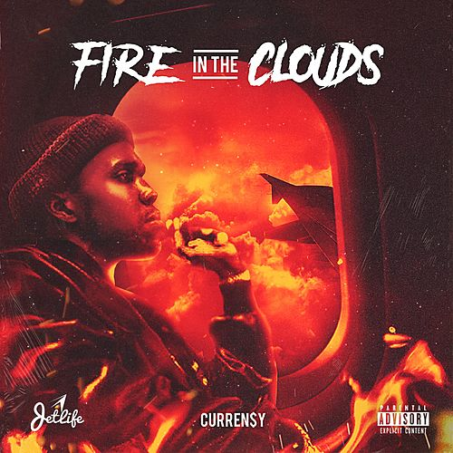 Fire In The Clouds by Curren$y