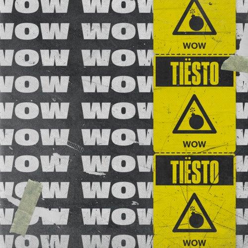 Wow von Tiësto