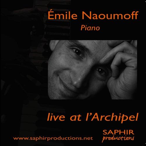 Emile Naoumoff Live at l'Archipel de Emile Naoumoff