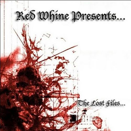 Red Whine Presents the Lost Files by BEATS