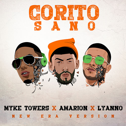 Corito Sano by Myke Towers