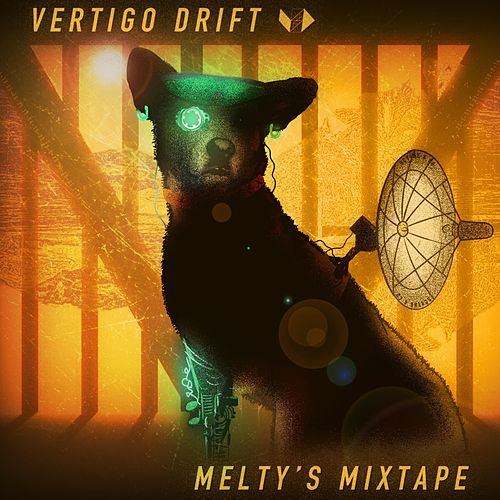 Melty's Mixtape by Vertigo Drift