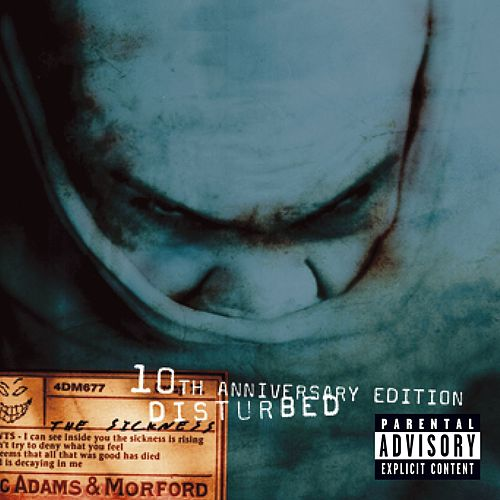 The Sickness (10th Anniversary Edition) by Disturbed