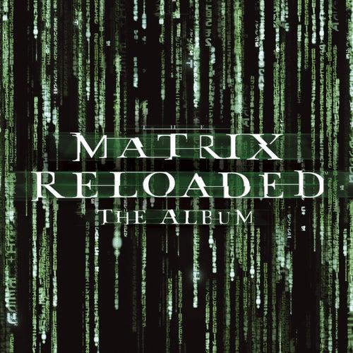 The Matrix Reloaded: The Album de Various Artists