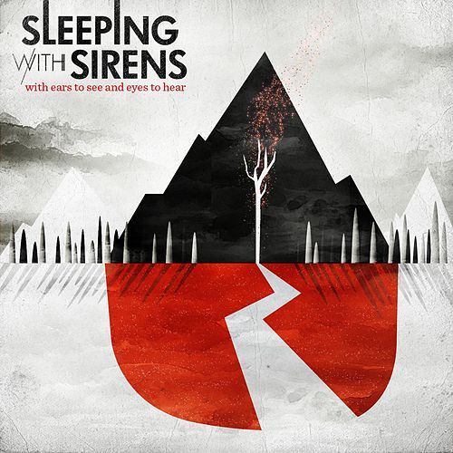 With Ears To See And Eyes To Hear de Sleeping With Sirens