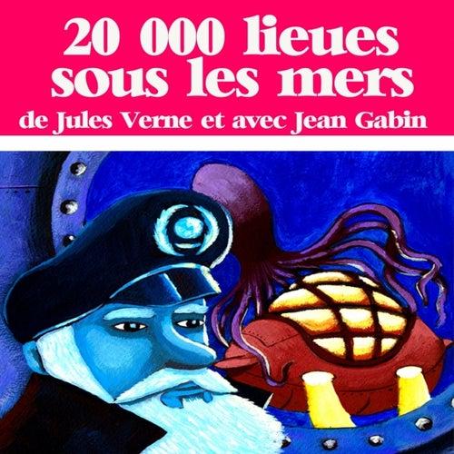 Jules Verne : 20 000 lieues sous les mers (Collection Jules Verne) by Jean Gabin