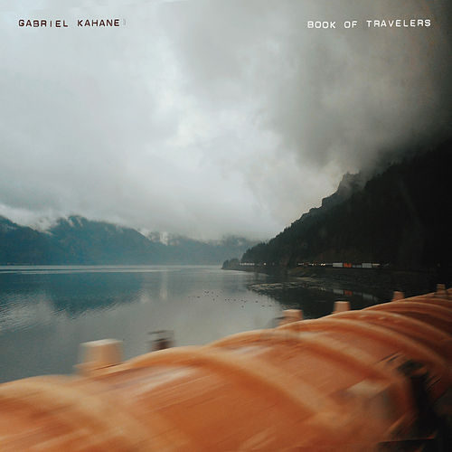 Book of Travelers by Gabriel Kahane