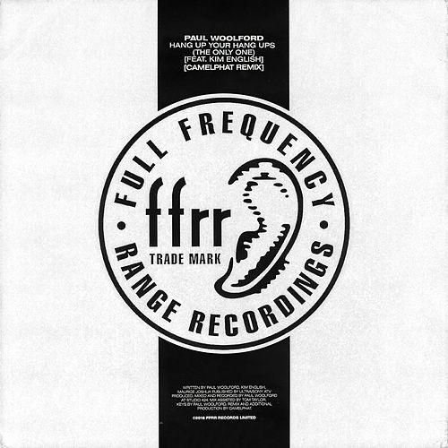 Hang Up Your Hang Ups (The Only One) [feat. Kim English] (CamelPhat Remix) von Paul Woolford
