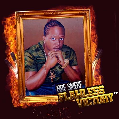 Flawless Victory EP de Fire Smerf