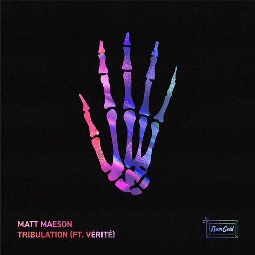 Tribulation (feat. VÉRITÉ) von Matt Maeson