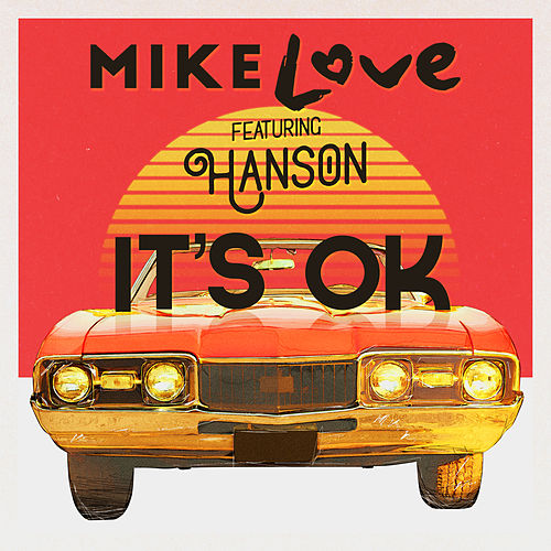 It's OK (feat. Hanson) by Mike Love