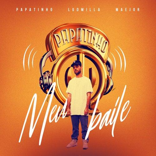 Meu baile by Papatinho