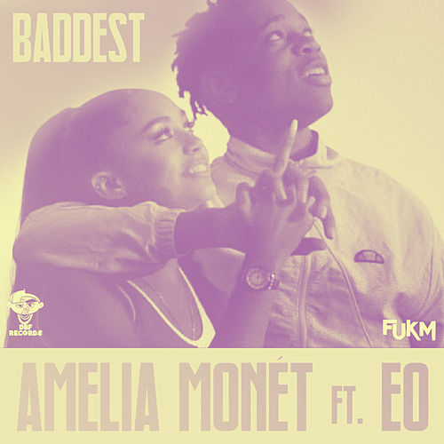 Baddest (Black Saint Remix) von Amelia Monét