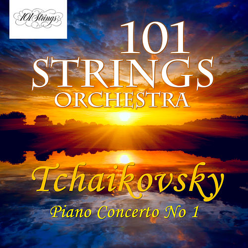 Pyotr Ilyich Tchaikovsky: Piano Concerto No. 1 by Pyotr Ilyich Tchaikovsky