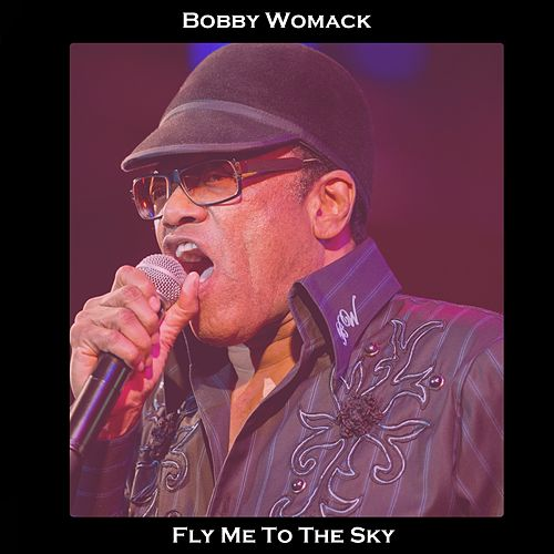 Fly Me the Moon de Bobby Womack