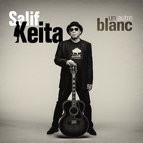 Un autre blanc by Salif Keita