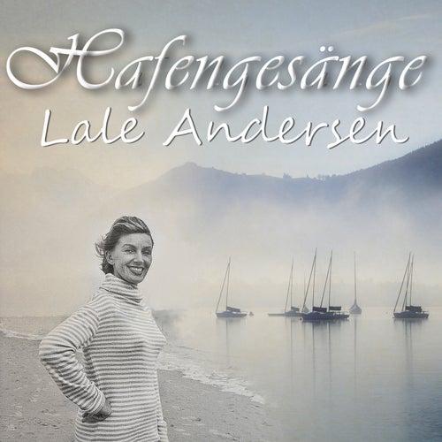 Hafengesänge by Lale Andersen