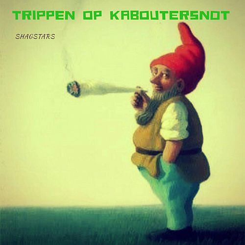 Trippen Op Kaboutersnot by ShagStars