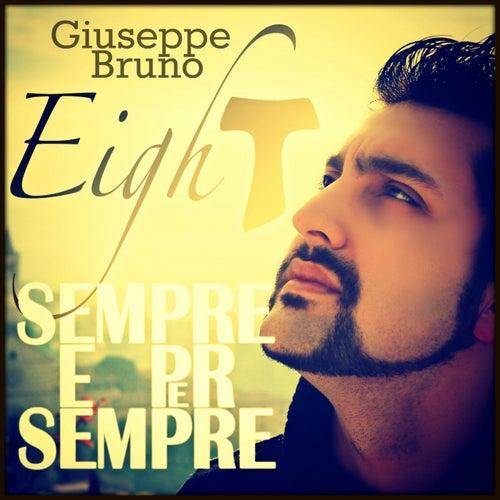 Sempre E Per Sempre de Giuseppe Bruno Eight