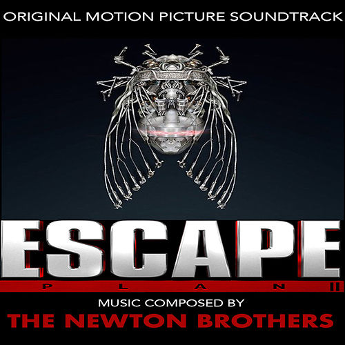 Escape Plan 2: Hades (Original Motion Picture Soundtrack) by The Newton Brothers