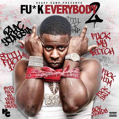 F*ck Everybody 2 by Blac Youngsta