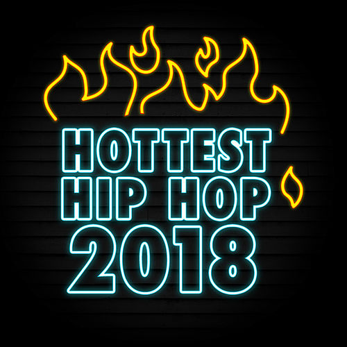 Hottest Hip Hop 2018 de Various Artists