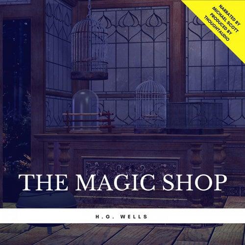 The Magic Shop von H.G. Wells