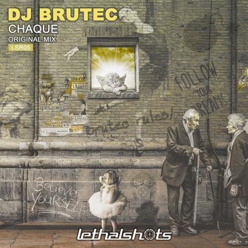 Chaque by DJ Brutec