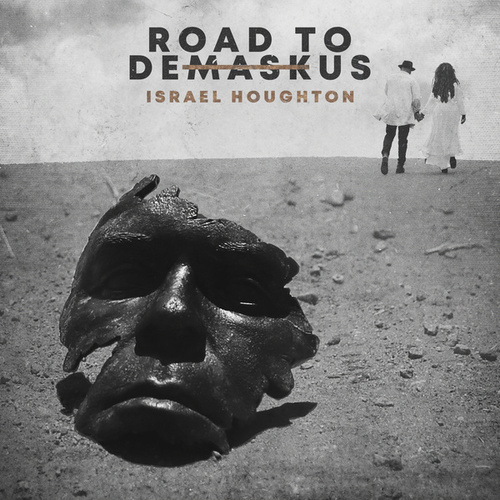 Secrets (feat. Adrienne Houghton) by Israel Houghton
