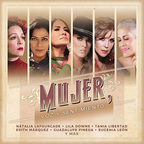 Mujer, Voz y Sentimiento by Various Artists