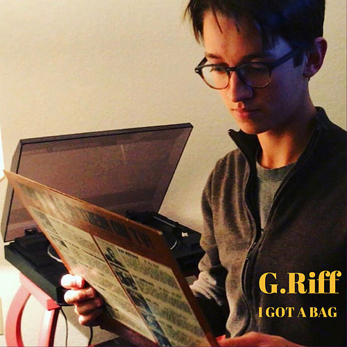 I Got A Bag by Griff