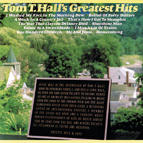 Greatest Hits by Tom T. Hall
