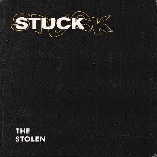 Stuck by Stolen